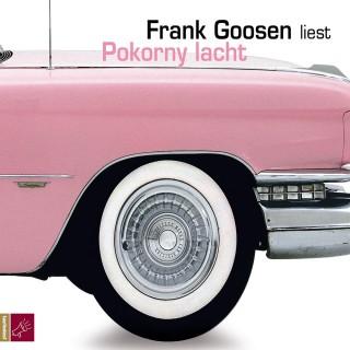 Frank Goosen: Pokorny lacht