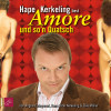 Hape Kerkeling, Angelo Colagrossi, Elke Müller: Amore und so'n Quatsch