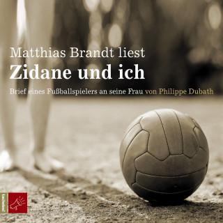 Philippe Dubath: Zidane und ich