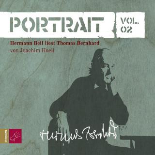 Joachim Hoell: Portrait: Thomas Bernhard (Vol. 02)