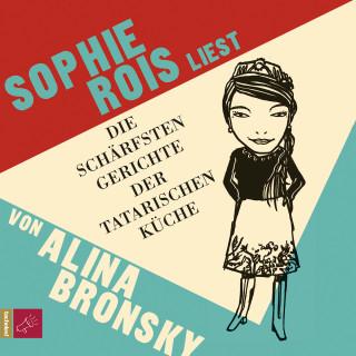 Alina Bronsky: Die schärfsten Gerichte der tatarischen Küche