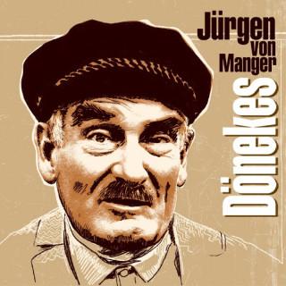 Jürgen von Manger: Dönekes