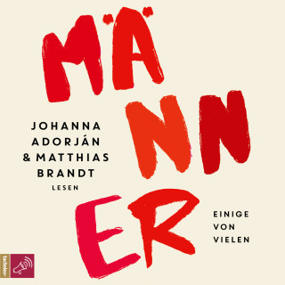 Johanna Adorján: Männer (Ungekürzt)