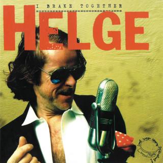 Helge Schneider: I Brake Together