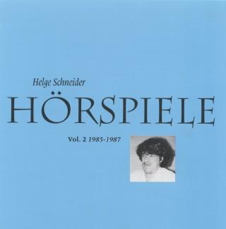 Helge Schneider: Hörspiele II