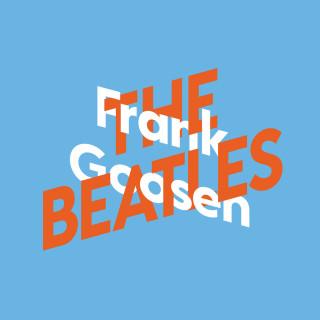Frank Goosen: Frank Goosen über The Beatles, KiWi Musikbibliothek, Band 7