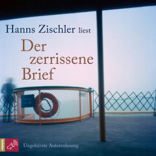 Hanns Zischler: Der zerrissene Brief (Ungekürzt)