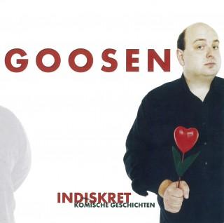 Frank Goosen: Indiskret