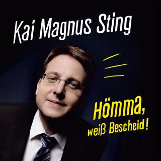 Kai Magnus Sting: Hömma, weiß Bescheid!