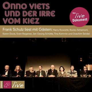 Frank Schulz: Onno Viets und der Irre vom Kiez (Gekürzt)