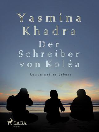 Yasmina Khadra: Der Schreiber von Koléa