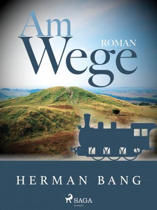 Herman Bang: Am Wege