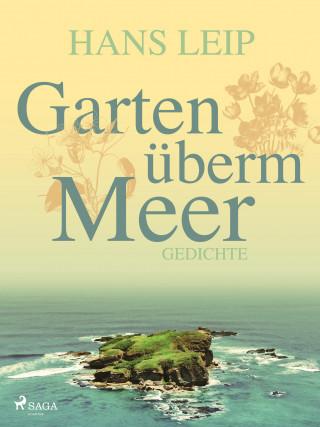 Hans Leip: Garten überm Meer