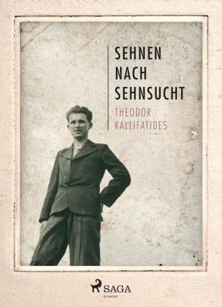 Theodor Kallifatides: Sehnen nach Sehnsucht