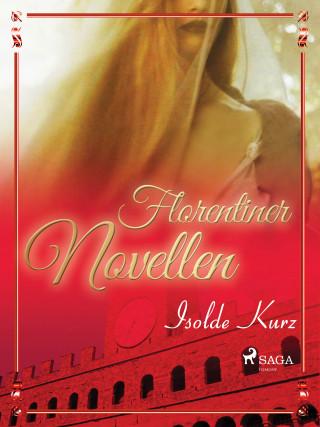 Isolde Kurz: Florentiner Novellen