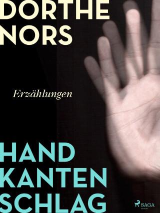 Dorthe Nors: Handkantenschlag