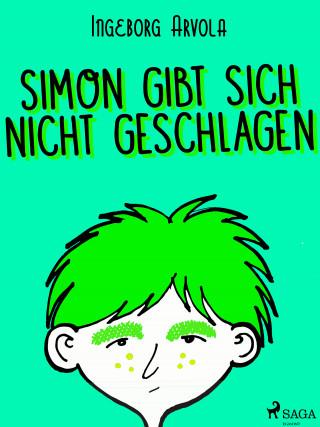 Ingeborg Arvola: Simon gibt sich nicht geschlagen