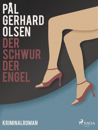 Pål Gerhard Olsen: Der Schwur der Engel