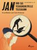 Knud Meister, Carlo Andersen: Jan und das verhängnisvolle Telegramm