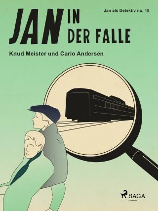 Knud Meister, Carlo Andersen: Jan in der Falle