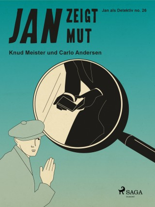Knud Meister, Carlo Andersen: Jan zeigt Mut