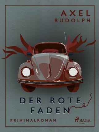 Axel Rudolph: Der rote Faden