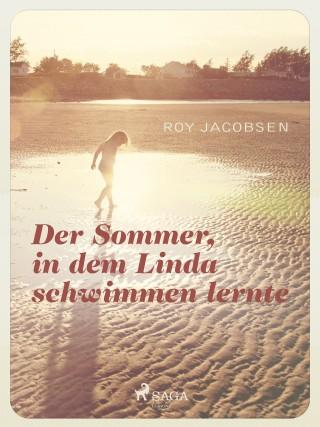 Roy Jacobsen: Der Sommer in dem Linda schwimmen lernte
