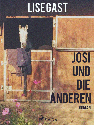 Lise Gast: Josi und die anderen