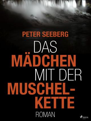 Peter Seeberg: Das Mädchen mit der Muschelkette