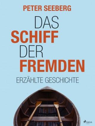 Peter Seeberg: Das Schiff der Fremden