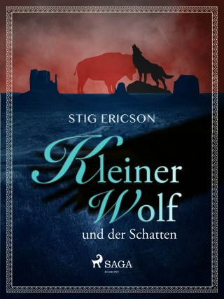Stig Ericson: Kleiner Wolf und der Schatten