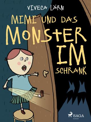 Viveca Lärn: Mimi und das Monster im Schrank