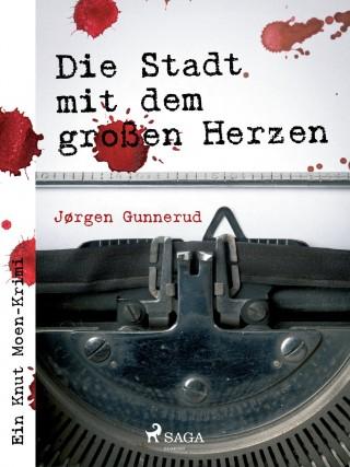 Jørgen Gunnerud: Die Stadt mit dem großen Herzen