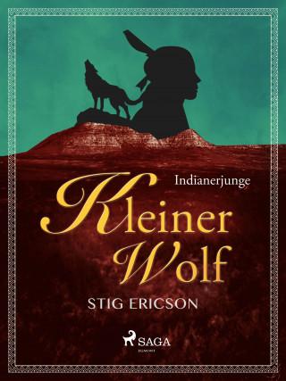 Stig Ericson: Indianerjunge Kleiner Wolf