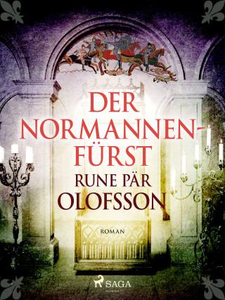 Rune Pär Olofsson: Der Normannenfürst