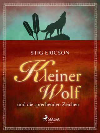 Stig Ericson: Kleiner Wolf und die sprechenden Zeichen
