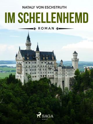 Nataly von Eschstruth: Im Schellenhemd