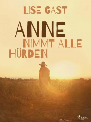 Lise Gast: Anne nimmt alle Hürden