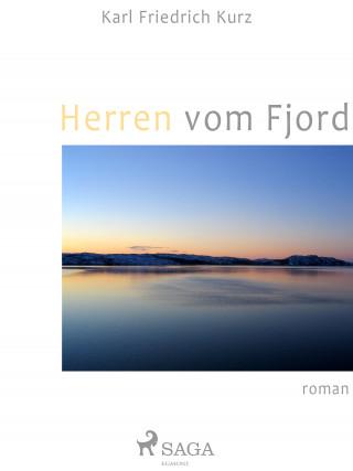 Karl Friedrich Kurz: Herren vom Fjord