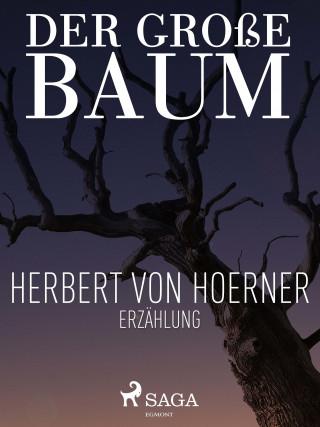 Herbert von Hoerner: Der große Baum