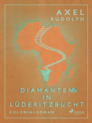 Axel Rudolph: Diamanten in Lüderitzbucht