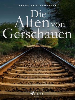 Artur Brausewetter: Die Alten von Gerschauen