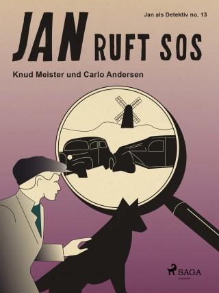 Knud Meister, Carlo Andersen: Jan ruft SOS