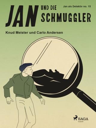 Knud Meister, Carlo Andersen: Jan und die Schmuggler