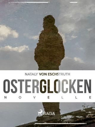 Nataly von Eschstruth: Osterglocken