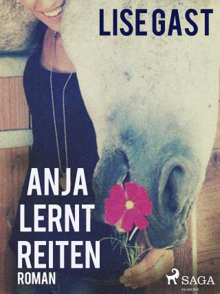 Lise Gast: Anja lernt reiten