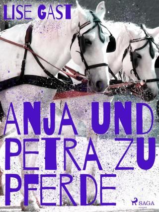 Lise Gast: Anja und Petra zu Pferde
