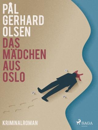 Pål Gerhard Olsen: Das Mädchen aus Oslo