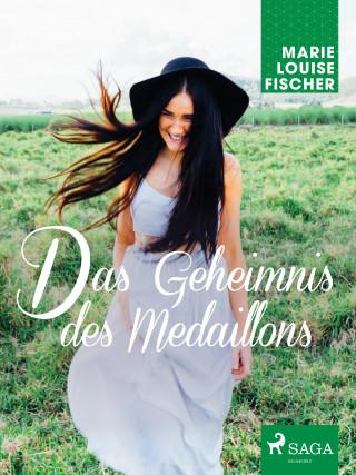 Marie Louise Fischer: Das Geheimnis des Medaillons