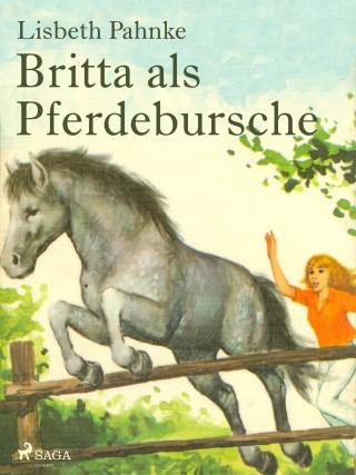 Lisbeth Pahnke: Britta als Pferdebursche